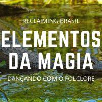 Elementos da Magia: Dançando com o Folclore